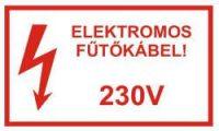 Elektromos fűtőkábel figyelmeztető jelzés